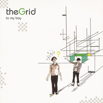to my boy - The Grid