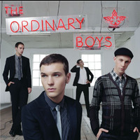 The Ordinary Boys - How To Get Everything You Ever Wanted In Ten Easy Steps