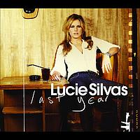 Lucie Silvas - Last Year (eSingle)