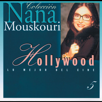 Nana Mouskouri - Hollywood (Great Songs From The Movies)