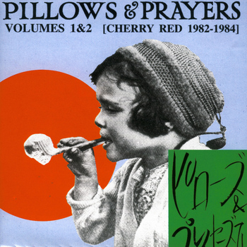 Various Artists - Pillows & Prayers (Volumes 1 & 2)