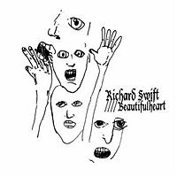 Richard Swift - Beautifulheart