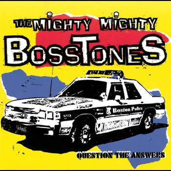 The Mighty Mighty Bosstones - Question The Answers