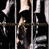 Erick Sermon - No Pressure (Explicit Version)