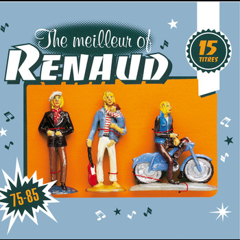 Renaud - The Meilleur Of Renaud