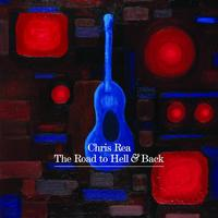 Chris Rea - The Road To Hell And Back (Deluxe Edition)