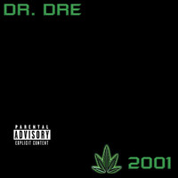 Dr. Dre - 2001 (Explicit Version)