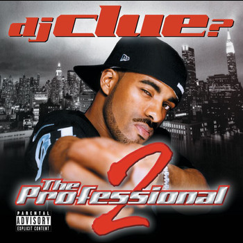 DJ Clue - The Professional 2