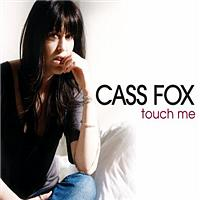 Cass Fox - Touch Me - Mike Koglin Remix