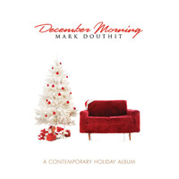 Mark Douthit - December Morning