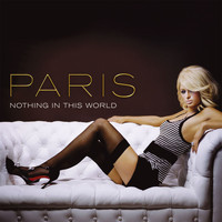 Paris Hilton - Nothing In This World (U.K. 2-Track)
