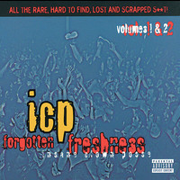 Insane Clown Posse - Forgotten Freshness Vol.1 & 2 (Explicit)