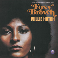 Willie Hutch - Foxy Brown