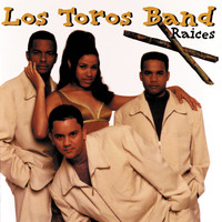 Los Toros Band - Raices