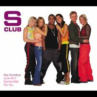 S Club - Say Goodbye (CD1)