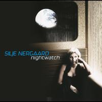 Silje Nergaard - Nightwatch (International Version)