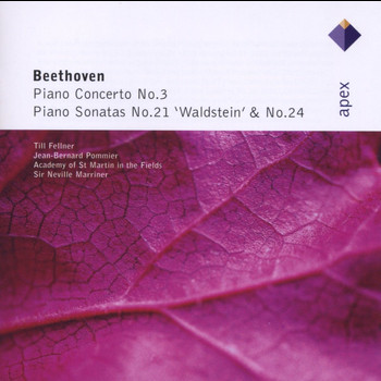 Till Fellner, Jean-Bernard Pommier, Neville Marriner & Academy of St Martin in the Fields - Beethoven : Piano Concerto No.3 & Piano Sonatas Nos 21 & 24 (-  Apex)