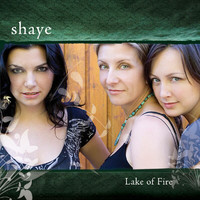 Shaye - Lake of Fire
