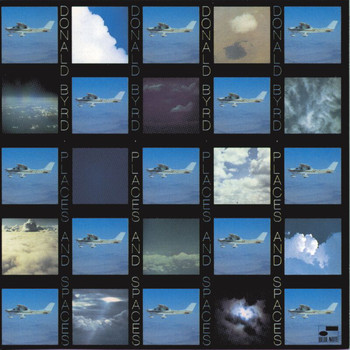Donald Byrd - Places and Spaces