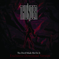 Thunder - The Devil Made Me Do It (The Big Remix)