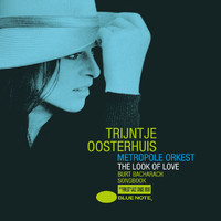 Trijntje Oosterhuis - The Look Of Love - Burt Bacharach Songbook