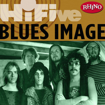 Blues Image - Rhino Hi-Five: Blues Image