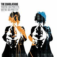 The Charlatans - You're So Pretty, We're So Pretty - Lo Fi Allstars Mix