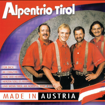 Alpentrio Tirol - Made in Austria