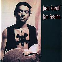 Juan Rozoff - Jam Session