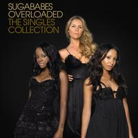 Sugababes - Overloaded: The Singles Collection (eDeluxe)