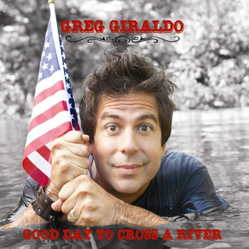Greg Giraldo - Good Day To Cross A River