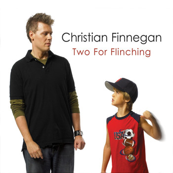 Christian Finnegan - Two For Flinching
