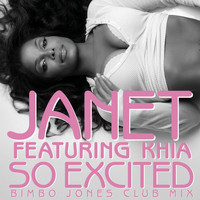 Janet featuring Khia - So Excited