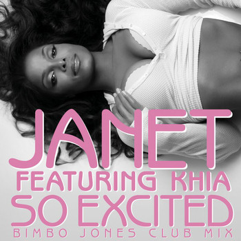 Janet Jackson - So Excited (Bimbo Jones Club Mix)