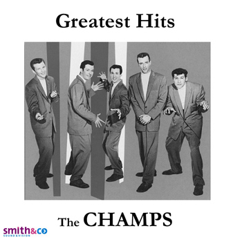 CHAMPS - Greatest Hits