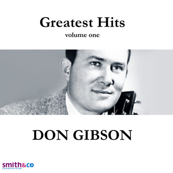 Don Gibson - Greatest Hits, Volume 1 & 2