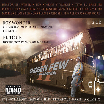 The Chosen Few - El Documental II (Explicit)