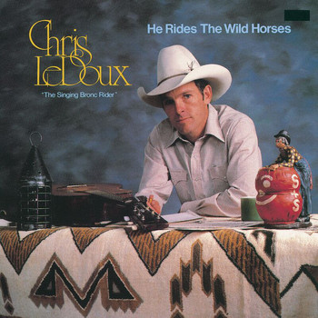 Chris LeDoux - He Rides The Wild Horses