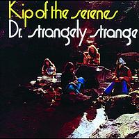 Dr. Strangely Strange - Kip Of The Serenes