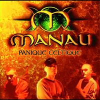 Manau - Panique Celtique