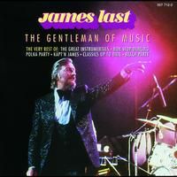 James Last And His Orchestra / James Last - The Gentleman Of Music - The Best Of James Last