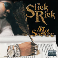 Slick Rick - The Art Of Storytelling