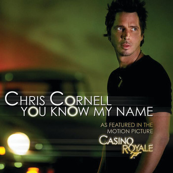 Chris Cornell - You Know My Name (UK Version)