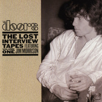 The Doors - The Lost Interview Tapes Featuring Jim Morrison - Volume One
