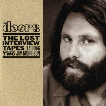 The Doors - The Lost Interview Tapes Featuring Jim Morrison - Volume Two: The Circus Magazine Interview