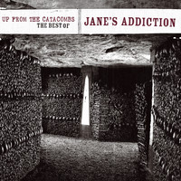 Jane's Addiction - Up From The Catacombs: The Best Of Jane's Addiction (Digital Version)