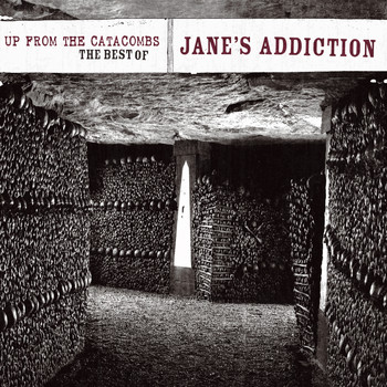 Jane's Addiction - Up From The Catacombs: The Best Of Jane's Addiction (Digital Version) (Explicit)