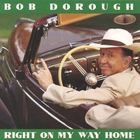 Bob Dorough - Right On My Way Home