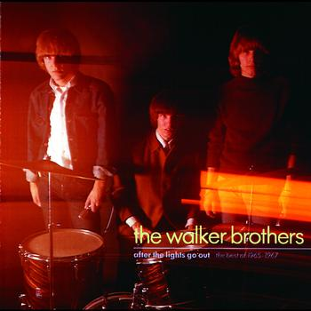 The Walker Brothers - After The Lights Go Out - The Best Of 1965 - 1967