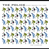 The Police - Every Breath You Take : The Classics